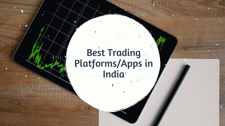 7 Best Trading Apps/Platform in India 1